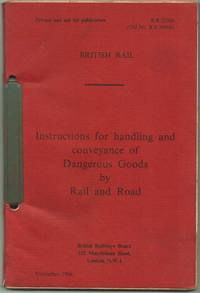 Instructions for Handling and Conveyance of Dangerous Goods by Rail and Road