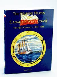The Marine Pilots of Canada's West Coast