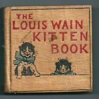 The Louis Wain Kitten Book by Wain, Louis - [1903]