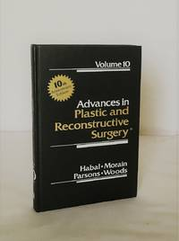 Advances in Plastic and Reconstructive Surgery Volume 10