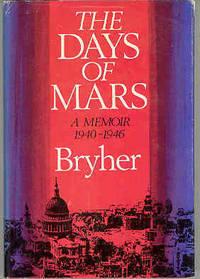 The Days of Mars: A Memoir, 1940-1946