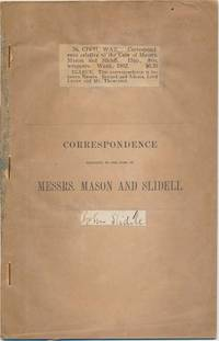 Correspondence Relative to the Case of Messrs. Mason and Slidell
