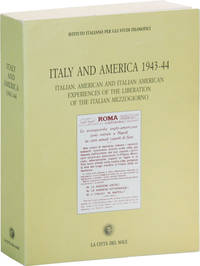 image of Italy and America 1943-44: Italian, American, and Italian American Experiences of the Liberation of the Italian Mezzogiorno