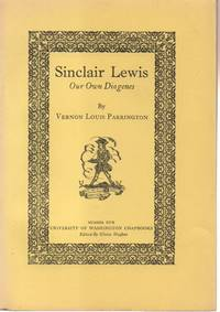 Sinclair Lewis: Our Own Diogenes