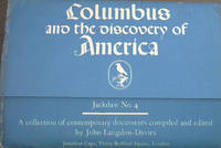 Columbus and the discovery of America - A collection of contemporary documents (Jackdaw No 4)