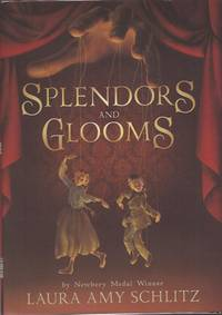 Splendors and Glooms (Newbery Honor)