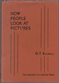 How People Look at Pictures: a Study of the Psychology of Perception in Art
