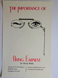 Performance Poster : THE IMPORTANCE OF BEING EARNEST by  Oscar Wilde - Paperback - from Dale Steffey Books and Biblio.com