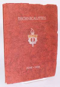 image of Technicalities, June, 1928, published annually by the associated students of the Fresno technical high school. Volume V.