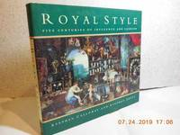 Royal Style Five Centuries of Influence and Fashion