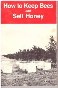image of How to KEEP BEES and SELL HONEY