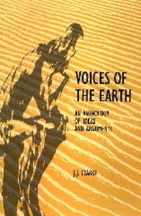 Voices of the Earth : An Anthology of Ideas and Arguments