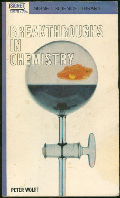 BREAKTHROUGHS IN CHEMISTRY, Wolff, Peter