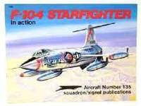 F-104 STARFIGHTER IN ACTION - AIRCRAFT NO. 135