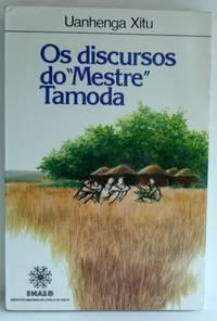 """OS DISCURSOS DO """"MESTRE"""" TAMODA by  Uanhenga (Agostinho Mendes De Carvalho) Xitu - Paperback - 1984 - from RON RAMSWICK BOOKS, IOBA  (SKU: 25797)"""