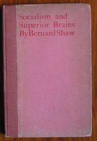 Socialism and Superior Brains A Reply to Mr Mallock