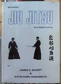 Beginning Jiu-Jitsu (Ryoi-Shinto Style)