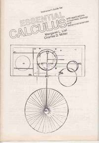 Instructor's Guide for Essential Calculus With Applications in Business,  Biology and Behavioral Sciences by  Charles D  Margaret L. and Miller - Paperback - First Edition; First Printing - 1974 - from Never Enough Stuff and Biblio.com