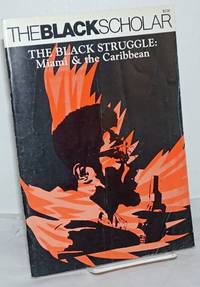 image of The Black Scholar: Volume 11, Number 6, July/August 1980; The Black Struggle: Miami and the Caribbean