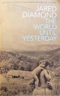 image of The World Until Yesterday: What Can We Learn from Traditional Societies?