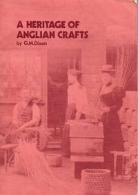 A Heritage of Anglian Crafts