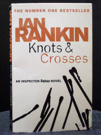 Knots and Crosses  first book Inspector Rebus