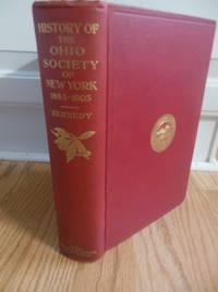 The History of the Ohio Society of New York 1885-1905
