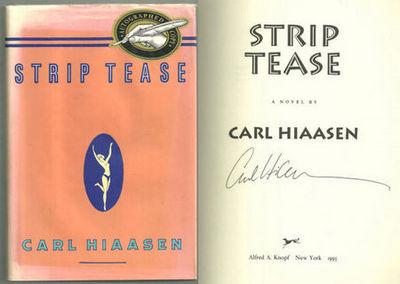 STRIP TEASE, Hiaasen, Carl