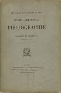 CONGRÈS INTERNATIONAL DE PHOTOGRAPHIE:  RAPPORTS ET DOCUMENTS.; PUBLIÉS PAR LES SOINS DE M. S. PECTOR, SECRÉTAIRE GÉNÉRAL