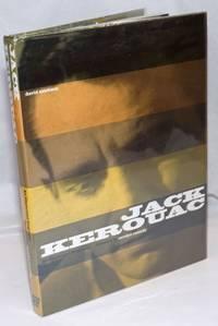 Jack Kerouac: an illustrated biography