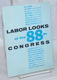 Labor looks at the 88th Congress