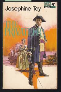 The Privateer by  Josephine Tey - Paperback - Reprint - 1967 - from Laura Books (SKU: 028961)