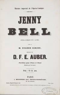 [AWV 44]. Jenny Bell Opéra-Comique en 3 Actes, Poëme de M. Eugène Scribe... Partition pour Piano et Chant Réduite par Vauthrot. [Piano-vocal score]