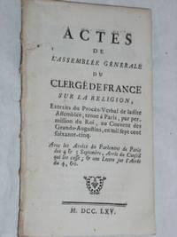 ACTES DE L'ASSEMBLEE GENERALE du Clergé de France sur la Religion, extraits du...