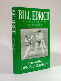 Bill Edrich: A Biography by Alan Hill - 1994