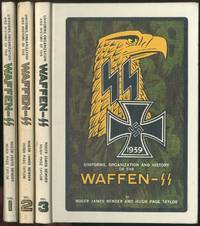 Uniforms, Organization and History of the Waffen-SS: [Incomplete Set containing Volumes 1-3]