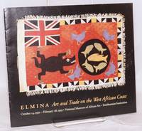 Elmina: art and trade on the West African Coast; October 14, 1992 - February 18, 1993, National Museum of African Art, Smithsonian Institution