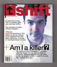 image of Shift Magazine - December, 1999. Clive Thompson: Am I A Killer ? Sky Dayton; Faster, Robot, Kill! Kill!; Tech X-Mas Gifts; Cyberflirting; New Diesels; Vid Game