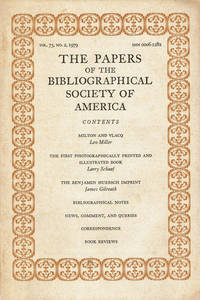 THE PAPERS OF THE BIBLIOGRAPHICAL SOCIETY OF AMERICA. Volume 73, No. 2, April-June, 1979.