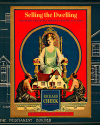 SELLING THE DWELLING: THE BOOKS THAT BUILT AMERICA'S HOUSES, 1775-2000 by  Richard Cheek - Hardcover - 2013 - from Oak Knoll Books/Oak Knoll Press and Biblio.com