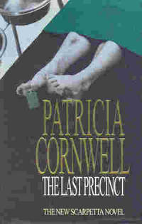 The Last Precinct by  Patricia Cornwell - First edition - 2000 - from The Glass Key (SKU: 82329)