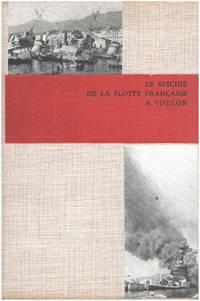 Le suicide de la flotte française à toulon (27 novembre 1942 )