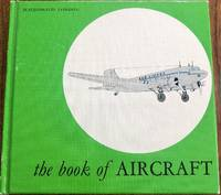 The Book of Aircraft (Classics of Transportation Series)