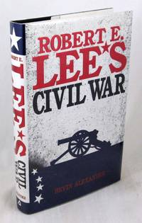 Robert E. Lee's Civil War