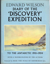 Dairy of the Discovery Expedition to the Antarctic Regions 1901 - 1904