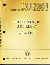 Principles of Artillery Weapons. TM9 - 3305 - 1