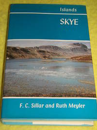 Islands, Skye by  Ruth Meyler F C Sillar - First Edition - 1973 - from Pullet's Books (SKU: 001245)