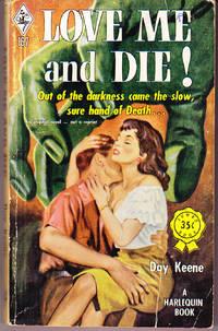 Love Me and Die!