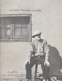 Hal West: Western Gallery by EXHIBITION CATALOG - Paperback - First edition - 1971 - from ANTHOLOGY BOOKSELLERS (SKU: 20866)