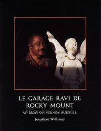 image of Le Garage Ravi de Rocky Mount: An Essay on Vernon Burwell
